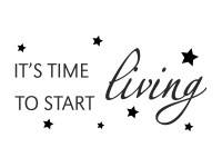 Naklejka na ścianę - It's time to start living