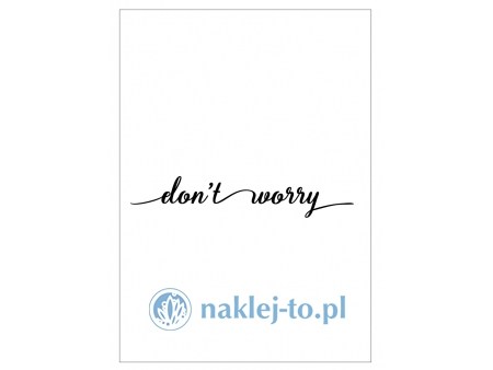 Plakat don't worry